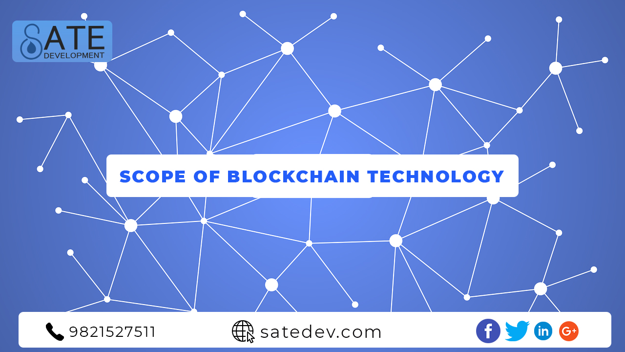 Scope Of Blockchain Technology